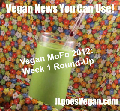 Post image for Vegan MoFo posts you can use: Week 1 {Vegan MoFo #5}