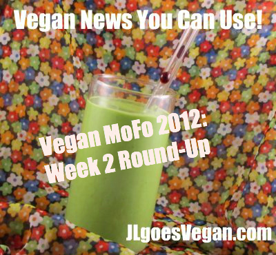 Post image for Vegan MoFo posts you can use: Week 2 {Vegan MoFo #10}