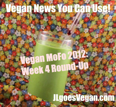 Post image for Vegan MoFo Posts You Can Use: Week 4 {Vegan MoFo # 19}