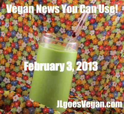 Post image for Is there a football game today? Super Bowl links + Vegan News You Can Use (2/3/13)