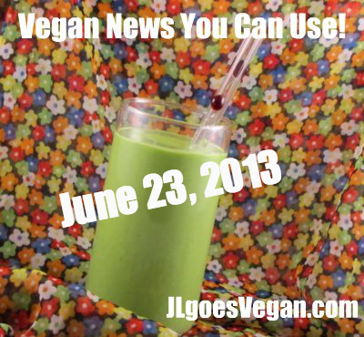 Post image for Fitness, Noodles & Company, and Vegan News You Can Use (6/23/13)