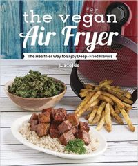 The Vegan Air Fryer